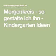 Morgenkreis - so gestalte ich ihn - Kindergarten Ideen