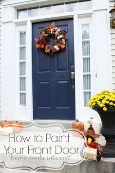 Ten Steps to a Perfectly Painted Exterior Door | Wow Us Wednesdays ...