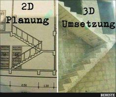 2D Planung / 3D Umsetzung.   Lustige Bilder, Sprüche, Witze, echt lustig