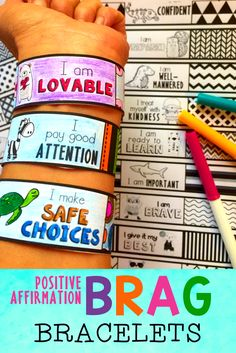 Brag Bracelets with Positive Affirmations and Character Traits.  Great for positive reinforcement classroom management!