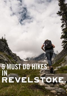 The Best 5 Hikes in Revelstoke - Tourism Revelstoke Columbia Travel, Canada Travel, British Columbia, Beautiful Places To Visit, Oh The Places You'll Go, Places To Travel, Camping And Hiking, Backpacking, Adventure Quotes Outdoor