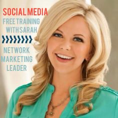 Social Media Training For Network Marketing Professionals=> http://www.sarahrobbins.com/social-media-training-network-marketing-professionals/ #SOCIALMEDIAMARKETING #NETWORKMARKETING