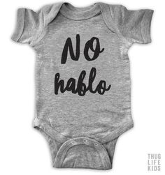 No Hablo White Onesies are 100% cotton. Heather Grey Onesies are 90% cotton, 10% polyester. All shirts are printed in the USA.