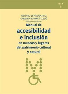 Manual de accesibilidad e inclusión en museos y lugares del patrimonio cultural y natural — InfoENPUNTO Periódico de Arte y Cultura