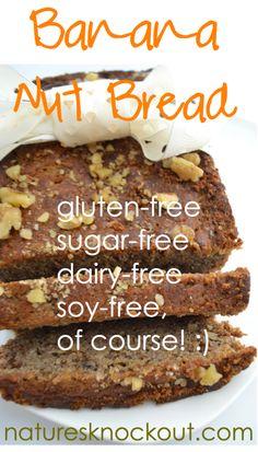 Best Grain free Banana Bread Recipe - no grain, gluten, dairy, sugar, soy, chemicals or guilt EVER!  Paleo, GAPS, Southbeach, & Mediterranean Diets will LOVE!