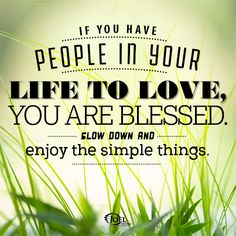 it's the simple things in life... / Joel Osteen quotes
