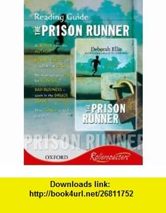 Rollercoasters Prison Runner Reading Guide (9780199129447) Deborah Ellis , ISBN-10: 0199129444  , ISBN-13: 978-0199129447 ,  , tutorials , pdf , ebook , torrent , downloads , rapidshare , filesonic , hotfile , megaupload , fileserve