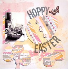 """Hoppy Easter"" by Madeline Fox using the Scraptastic Club ""Good Day Sunshine"" kit."