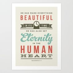 He has made everything beautiful Art Print by Typographic Verses - $17.00