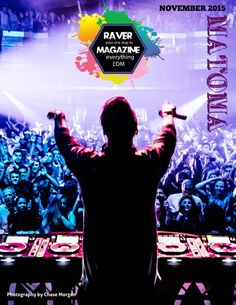 Raver Magazine - November Edition  This Month in Raver Magazine: Exclusives with Matoma, Richard Durand, FTampa, CID, Dash Berlin, Zedd, Michael Tullberg, GRiZ and BUS. Also this month… Special Edition International Gloving Competition 2015 with Bear Grillz, Ice Kream Teddy, Dytto and Many More! Who's Hot in EDM also starts off with the stunning Lavi and all of the amazing people we met this month through our worldwide travels bringing you the best news in the world of electronic dance…