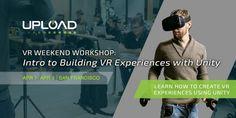 San Francisco VR Weekend Workshop: Learn Unity VR for Vive