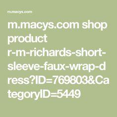 m.macys.com shop product r-m-richards-short-sleeve-faux-wrap-dress?ID=769803&CategoryID=5449