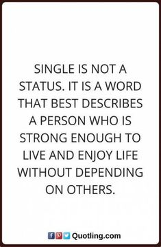 Quotes about single life. quotes single life tagalog quotes about Happy Single Quotes, Single Women Quotes, Single And Happy, Being Single Quotes Funny, Stay Happy Quotes, Motto Quotes, New Quotes, Quotes To Live By, Funny Quotes