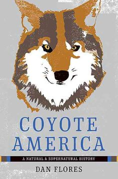 Coyote America: A and Supernatural History