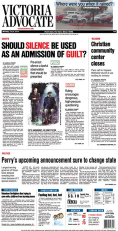 Here is the front page of the Victoria Advocate for Monday, July 8, 2013. To subscribe to the award-winning Victoria Advocate, please call 361-574-1200 locally or toll-free at 1-800-365-5779. Or you can pick up a copy at one of the numerous locations around the Crossroads region.