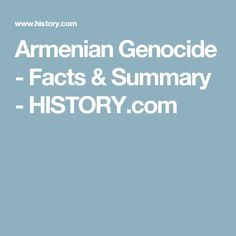 Armenian Genocide - Facts & Summary - HISTORY.com