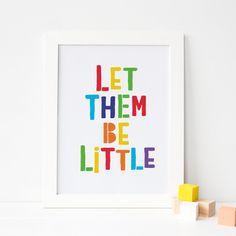 Let Them Be Little Printable Art, Nursery Decor, Baby Room Decor, Nursery Quote Print, Baby Wall Art Kids Room Wall Art, Baby Wall Art, Nursery Wall Decor, Baby Room Decor, Nursery Art, Monochrome Nursery, Printing Websites, Scandinavian Nursery, Nursery Quotes