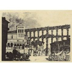 Spanish copper engraver of the Century (Market under the Aqueduct of Segovia) Art Poster Print, 19 x 18th Century, Vintage World Maps, Spanish, Poster Prints, Copper, Marketing, Painting, Outdoor, Romanesque Art