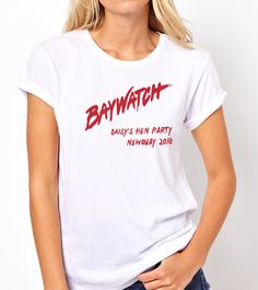 170dce1c7 Baywatch Hens T-Shirt. Baywatch ThemePersonalized T ShirtsBlock PartySuits  YouHensCool ...