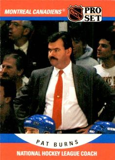 Pro Set Pat Burns Coach Montreal Canadiens for Like the Pro Set Pat Burns Coach Montreal Canadiens? Montreal Canadiens, Nhl, Star Wars, Hockey Games, National Hockey League, A Team, Burns, Coaching, Hockey Stuff