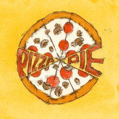 Pizza Pie!   John W Holcomb Food Illustrator