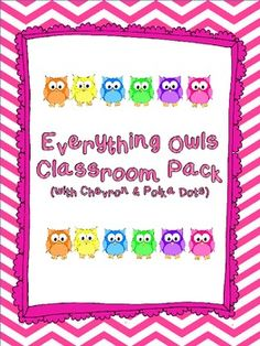 Everything Owls Classroom Pack with Chevron & Polka Dots