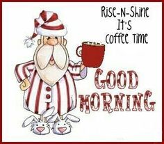 good morning quotes Rise N Shine Its Coffee Time morning good morning good morning quotes good morning images its coffee time Good Morning Image Quotes, Good Morning Funny, Good Morning Coffee, Good Morning Picture, Good Morning Good Night, Morning Pictures, Good Morning Wishes, Morning Humor, Coffee Time