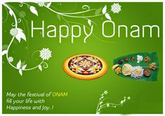 """May the spirit of Onam be everywhere In things you do, In things you think of, And in whatever you desire in your life """"Wish you a Happy Onam Images, Diwali Images, Onam Pictures, Happy Onam Wishes, Onam Festival, State Holidays, You Are Blessed, Life, Kerala"""