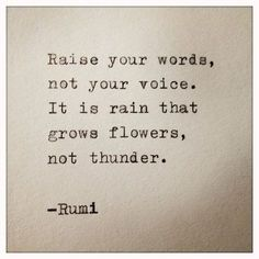 Rumi quotes are quite often quoted by people from every race. The spiritual nature of the Rumi quotes and sayings makes one realize the truth of this world. Motivacional Quotes, Quotable Quotes, Poetry Quotes, Great Quotes, Words Quotes, Quotes To Live By, Qoutes, Not Perfect Quotes, Rumi Poetry