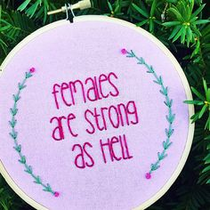 Females Are Strong As Hell Hand Embroidery Feminism Wall Art Feminist Embroidery Feminist Quote Embroidery Hoop Art Sassy Art Kimmy Schmidt