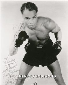 Henry Armstrong, American professional boxer and a world boxing champion