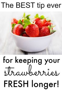 How to keep your strawberries fresh: this easy trick keeps your strawberries fresh twice as long! www.classyclutter.net