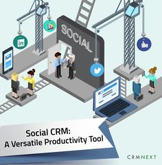 Social CRM: A Versatile Workforce Productivity Tool. CRM solutions, CRM software, CRM for banks, Banking CRM