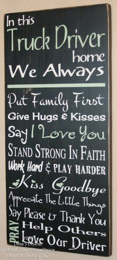 Truck Driver Wife Gift, Driver House Rules, Truck Driver Sign, Custom Wood Sign for Truck Drivers, T Truckers Girlfriend, Girlfriend Quotes, Wife Quotes, New Trucks, Custom Trucks, Chevy Trucks, Pickup Trucks, Truck Memes, Dually Trucks