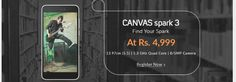 Special Sale of Canvas Spark 3 Mobile At Rs. 4,999.