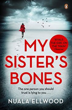 My Sister's Bones: 'A gripping rollercoaster ride of a th... https://www.amazon.co.uk/dp/B01HYTW6NS/ref=cm_sw_r_pi_dp_x_7peYyb5F6PGW9