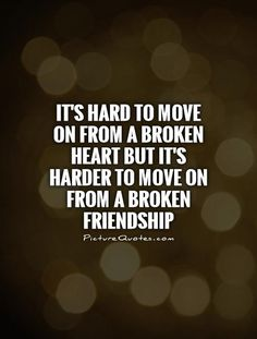 It's hard to move on from a broken heart but it's harder to move on from