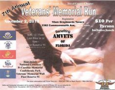 Jacksonville, FL - Nov. 2, 2013: 7th Annual Veterans' Memorial Run. All proceeds benefit AMVETS of Florida.