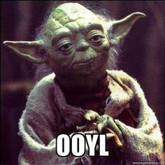 OOYL!  Yoda knows all!