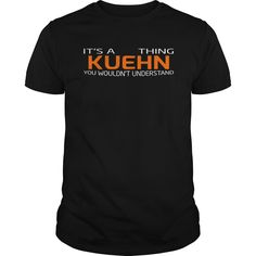 It's Good To Be KUEHN Tshirt #gift #ideas #Popular #Everything #Videos #Shop #Animals #pets #Architecture #Art #Cars #motorcycles #Celebrities #DIY #crafts #Design #Education #Entertainment #Food #drink #Gardening #Geek #Hair #beauty #Health #fitness #History #Holidays #events #Home decor #Humor #Illustrations #posters #Kids #parenting #Men #Outdoors #Photography #Products #Quotes #Science #nature #Sports #Tattoos #Technology #Travel #Weddings #Women