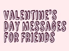Valentineu0027s Day Messages, Poems, And Quotes For Friends