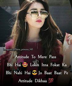 Positive Attitude Quotes, Funny Attitude Quotes, Attitude Quotes For Girls, Girl Attitude, Attitude Shayari, Attitude Status, Cute Quotes For Girls, Crazy Girl Quotes, Funny Girl Quotes