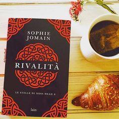 La Fenice Book: [Recensione] Rivalità (Les étoiles de Noss Head, #2) di Sophie Jomain