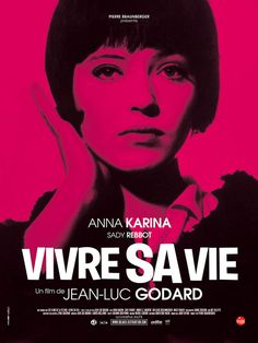 2011 French grande re-release poster for Vivre Sa Vie (Jean-Luc Godard, France, 1962). Designer: uncredited.