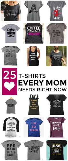 The essence of Mom life is perfectly captured in these hilarious tee shirts!