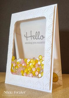 Fun little shaker card is raining sunshine!  Well, it's really sequins but it feels like sunshine on this handmade hello card.  Tiny sun peeks out from the inside.