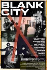 Blank City: 1980's New York City Independent Film