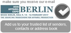 ASIA APPAREL EXPO is the only business event in Europe exclusively for ASIAN garment manufacturers and fabric suppliers to connect with European clothing brands. So if you source production and supply from Asian apparel manufacturers, then come to BERLIN in February 2016 to meet with experienced clothing companies in the business of meeting the demand from European companies for finished garments, contract manufacturing and private label development.