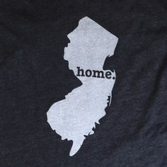 The Home. T - New Jersey Home T, $25.00 (http://www.thehomet.com/new-jersey-home-t-shirt/)