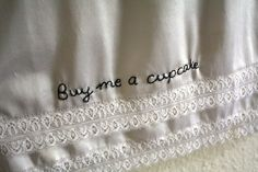 Buy me a cupcake   hand embroidered  full slip  by doublespeak, $18.00